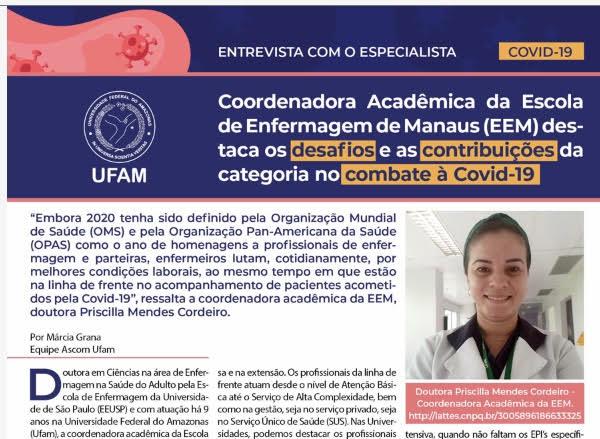 Entrevista com o Especialista - Confira a conversa com a Professora Dra. Priscilla Cordeiro, Coordenadora Acadêmica da EEM, que destaca os desafios e as contribuições da categoria no combate à Covid-19.